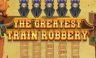 The Greatest Train Robbery Casino Slots